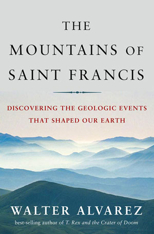 The Mountains of Saint Francis. Image courtesy W. W. Norton.