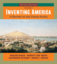 Inventing America A History of the United States Second Edition Volume 1