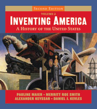 Inventing America A History of the United States Second Edition Volume 2