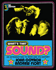 Whats That Sound? An Introduction to Rock and Its History Third Edition