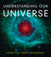 Understanding Our Universe, First Edition
