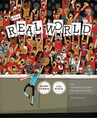 The Real World An Introduction to Sociology Third Edition