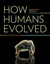 How Humans Evolved  Sixth Edition