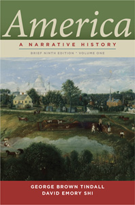 America A Narrative History Brief Ninth Edition  Volume 1