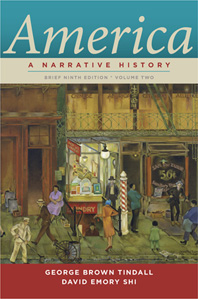 America A Narrative History Brief Ninth Edition  Volume 2
