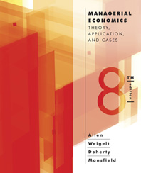 Managerial Economics Theory, Applications, and Cases Eighth Edition