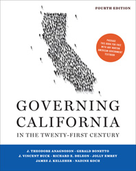 Governing California in the Twenty-First Century  Fourth Edition