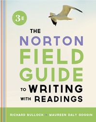 The Norton Field Guide to Writing, with Readings  Third Edition