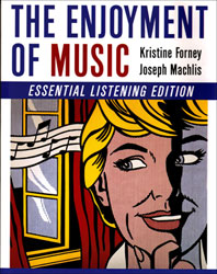 The Enjoyment of Music  Essential Listening Edition