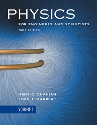 Physics for Engineers and Scientists  Third Edition Volume 1