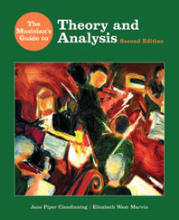 The Musicians Guide to Theory and Analysis  Second Edition With Music Examples Recordings DVD