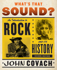 Whats That Sound? An Introduction to Rock and Its History Second Edition