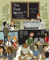 The Real World An Introduction to Sociology Second Edition