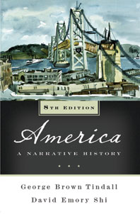 America A Narrative History Eighth Edition One-Volume