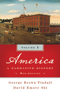America A Narrative History Eighth Edition Volume 1