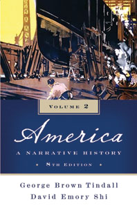 America A Narrative History Eighth Edition Volume 2