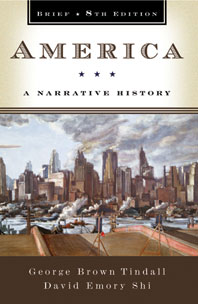 America A Narrative History Brief Eighth Edition One-Volume