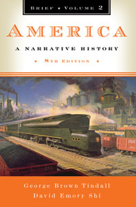 America A Narrative History Brief Eighth Edition Volume 2