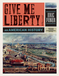 Give Me Liberty! An American History Third Edition One-Volume
