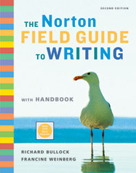 The Norton Field Guide to Writing with Handbook  Second Edition with 2009 MLA Updates