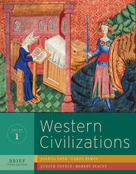 Western Civilizations Their History and Their Culture Brief Third Edition Volume 1