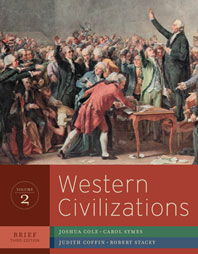 Western Civilizations Their History and Their Culture Brief Third Edition Volume 2