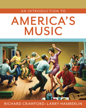 An Introduction to Americas Music, 2e