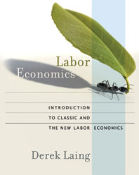 Labor Economics Introduction to Classic and the New Labor Economics