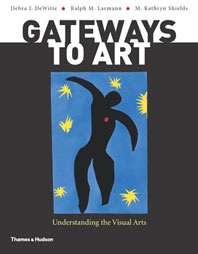 Gateways to Art Understanding the Visual Arts