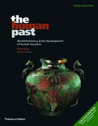 The Human Past World Prehistory and the Development of Human Societies Third Edition